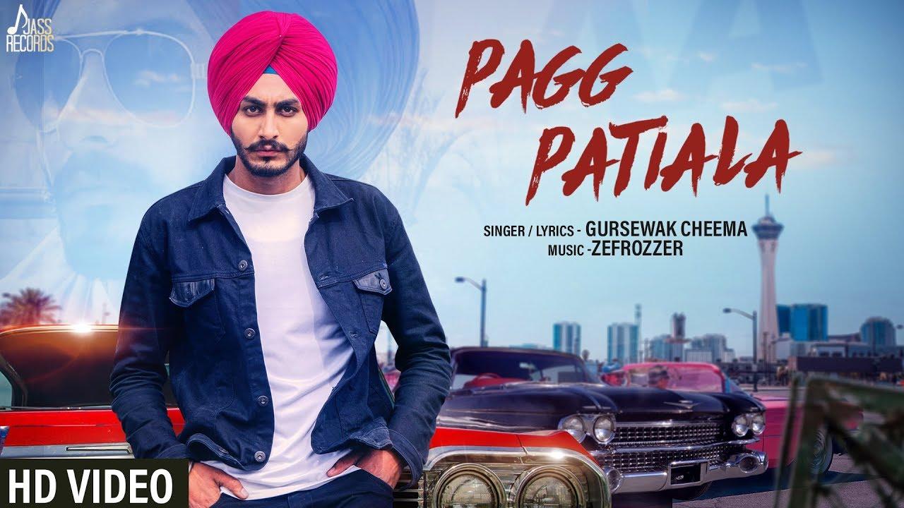 Pagg Patiala Mp3 song Download Gursewak Cheema