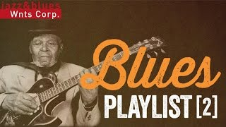 Blues Playlist 2 - Great Rock & Blues Radio Mix
