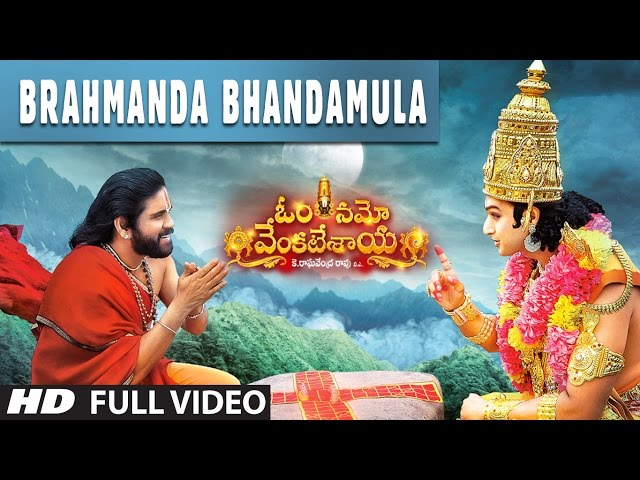 Brahmanda Bhandamula Full Video Song | Om Namo Venkatesaya Movie Songs