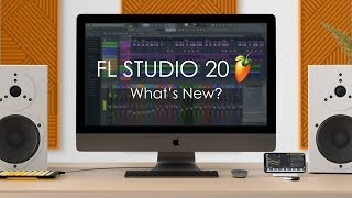 FL STUDIO 20 | What's New?