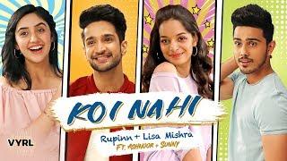 Koi Nahi - Rupinn | Lisa Mishra | Ashnoor Kaur & Sunny