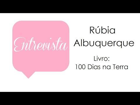 Entrevista - Rúbia Albuquerque