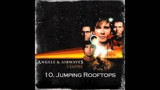 10. Jumping Rooftops - Angels & Airwaves HQ