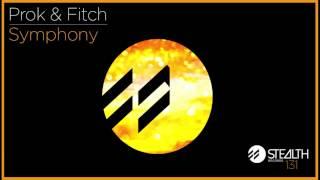 Prok & Fitch - Symphony
