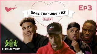 FILLY GETS FRIEND ZONED!! | Does The Shoe Fit? Season 3 | Episode 3