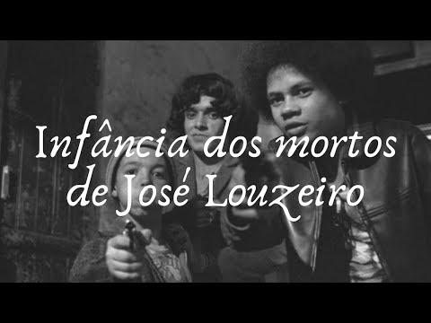 Infância dos mortos de José Louzeiro