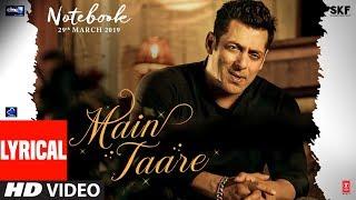 LYRICAL: Main Taare | NOTEBOOK | Salman Khan | Pranutan