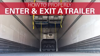 How to Enter and Exit a Trailer Safely