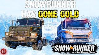 SnowRunner Has GONE GOLD!! New Trucks & MORE!