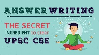 Answer Writing | The Secret Ingredient to clear UPSC CSE