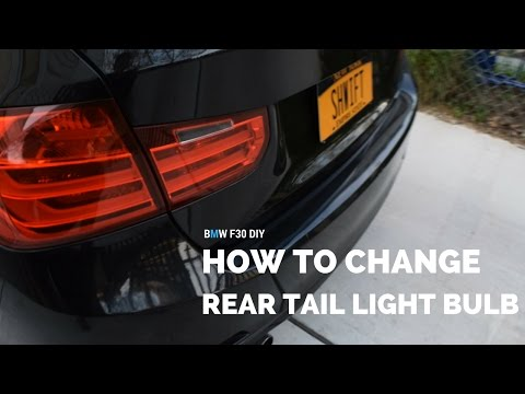 BMW F30 - How to Change Rear Tail Light Bulbs