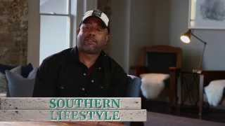 Darius Rucker - Southern Lifestyle - 'Southern Style'