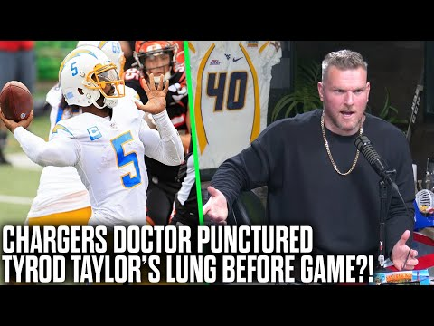 Pat McAfee Reacts To Chargers Doctor Puncturing Tyrod Taylor's Lung Before Chiefs Game