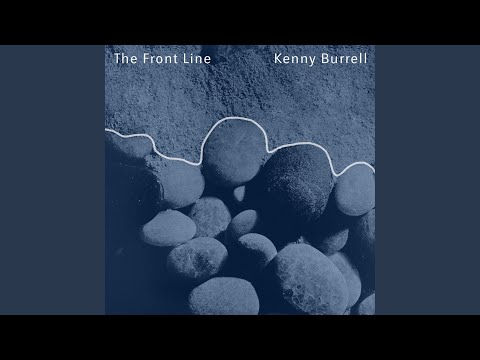 The Front Line online metal music video by KENNY BURRELL