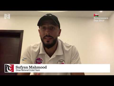 Renaissance Day message from Sufyan Mahmood, Oman National Cricket Team