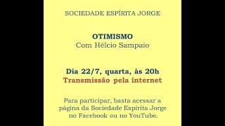 Otimismo – Hélcio Sampaio -22/07/2020
