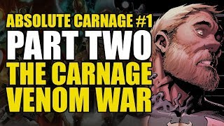 Absolute Carnage Part Two: The Carnage/Venom War | Comics Explained