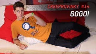 GoGo! - Creeprovinky #14