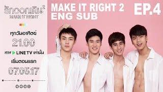 [Eng Sub - BL] Make It Right Season 2 Ep.4