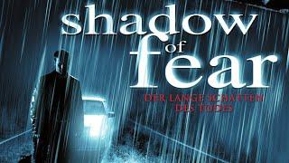 Shadow of Fear - Der lange Schatten des Todes (2004) [Thriller] | ganzer Film (deutsch)