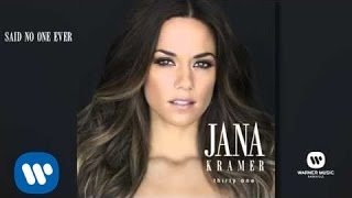 """Video thumbnail of """"Jana Kramer - Said No One Ever (Official Audio)"""""""
