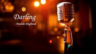 Darling Cover With Lyrics - Neelam