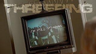 Threering - I'm Still Standing
