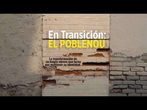 EN TRANSICIÓN: EL POBLENOU.
