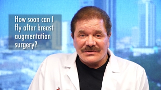 How Soon Can I Fly After Breast Augmentation Surgery? (Breast Implants)