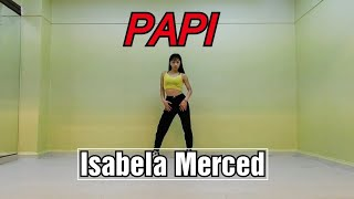 "Isabela Merced   PAPI  (mirrored) Choreography ""yujin""😍Coreanakorean Dancer"
