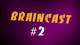 Braincast #2   Премия 'Лайк 2015'