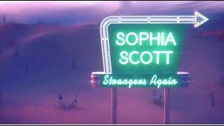 Sophia Scott Strangers Again