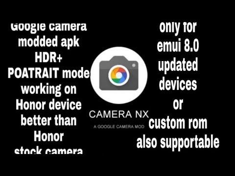 Best Google camera for Honor 10, Honor Play and others huawei
