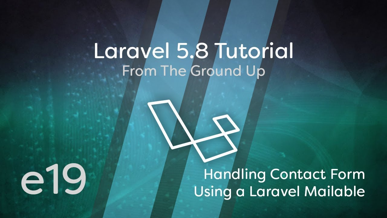 Cover image for the lesson by the title of Handling a Contact Form Using a Laravel Mailable