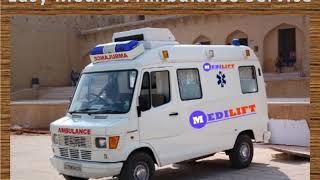 Quick Medilift Ambulance Service in Patna