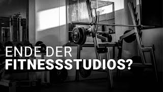 Open the Gym - Fitnessstudios im Lockdown