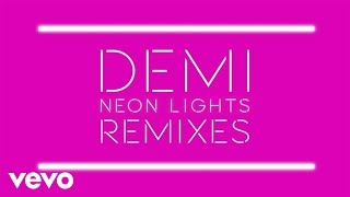 Neon Lights (Tracy Young Remix) - Demi Lovato (Video)