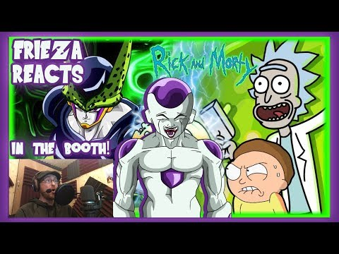 FRIEZA REACTS TO PERFECT CELL VS RICK AND MORTY! IN THE BOOTH!