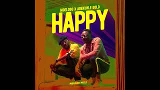 Moelogo  Ft Adekunle Gold   Happy  (Official Audio)