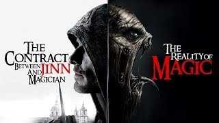 THE ARMY OF SATAN - PART 9 - The Reality of Magic (The Contract between Jinn and Human)