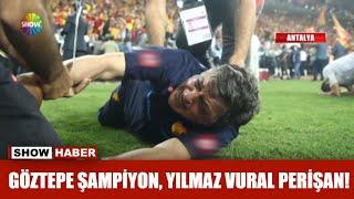 Göztepe şampiyon, Yılmaz Vural perişan!