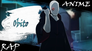 Аниме реп про Учиху Обито/Obito Rap[2015]AMV[HD]