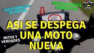 COMO DESPEGAR MOTO NUEVA ASENTAMIENTO DE MOTOR MITOS CONSEJOS RECOMENDACIONES