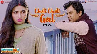 Choti Choti Gal Lyrical Motichoor Chaknachoor Nawazuddin Athiya Arjuna Harjai