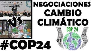 Cambio climático: Negociaciones internacionales en la COP24. Educación Ambiental