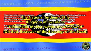 Swaziland National Anthem with music, vocal and lyrics Swati w/English Translation