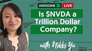 Is $NVDA a Trillion Dollar Company?