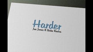 Jax Jones Ft Bebe Rexha   Harder   Karaoke { LIKE ORIGINAL }
