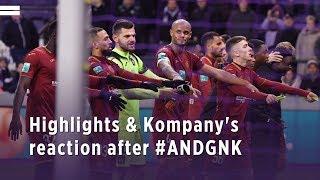 Highlights & Vincent Kompany's reaction after #ANDGNK
