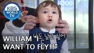 "William ""I want to fly. I am going to fly"" [The Return of Superman/2019.03.03]"